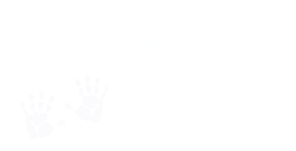 unwilling entrepreneurs exceed the unable, but no entrepreneur will admit to being unwilling